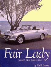 FAIRLADY JAPAN'S FIRST SPORTS CAR